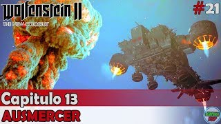 Wolfenstein 2 The New Colossus | Capitulo 13 | Ausmercer | Sin comentarios En español