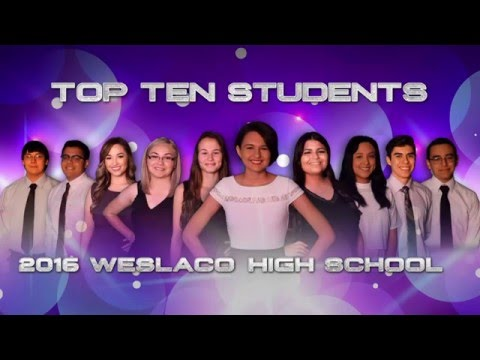 Weslaco High School Top 10 Students - 2016