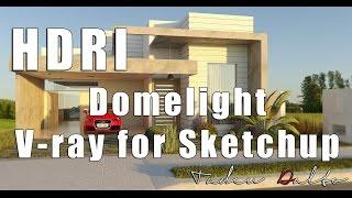 TUTORIAL - HDRI DOMELIGHT V-ray for Sketchup