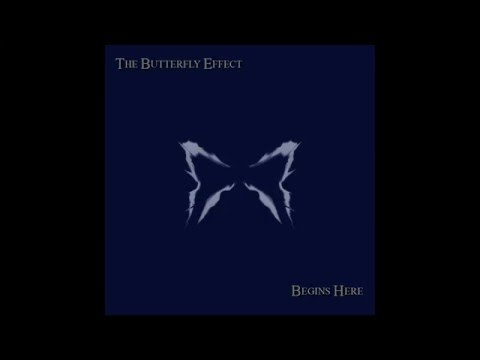 The Butterfly Effect - Begins Here [Full Album]