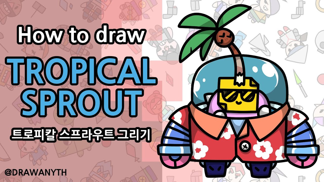 How To Draw Tropical Sprout Brawl Stars New Skin Youtube