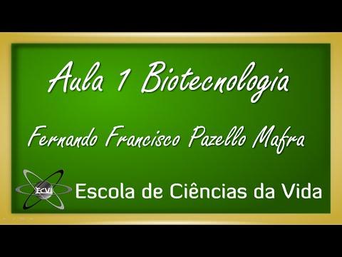 Biotecnologia: Aula 1 - Introdução à Biotecnologia