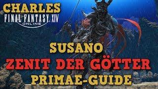 FFXIV 4.0 - Susano Ex - Zenit der Götter Primae-Guide / Deutsch-German