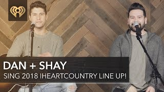 "Dan + Shay Perform ""Tequila"" + Sing the iHeartCountry Festival Lineup!"