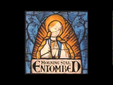 Entombed - I For An Eye