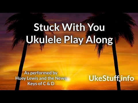 stuck-with-you-ukulele-play-along