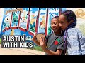 5 DAYS IN AUSTIN WITH KIDS - Austin Texas Guide for Families