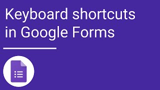 Keyboard shortcuts — Google Forms thumbnail