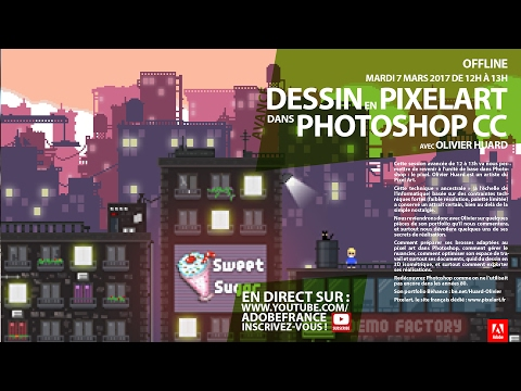 Tutoriel Photoshop Dessin En Pixel Art Avec Olivier Huard