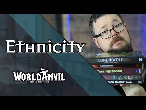 World Building: Why Ethnicity is a Powerful Addition  - World Anvil Series
