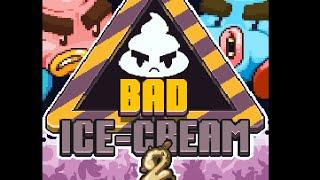 Bad Ice-Cream 2 | Se acerca el final :D | Nivel 24-30 Ep. 4