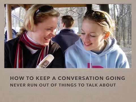 How to keep a conversation going if you're shy - Never run out of things to talk about