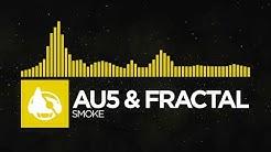 [Electro] - Au5 & Fractal - Smoke [Secret Weapon EP]