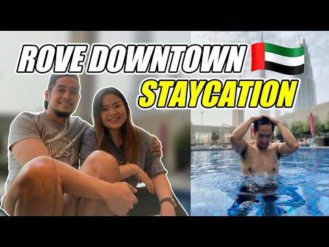 STAYCATION AT ROVE DOWNTOWN DUBAI