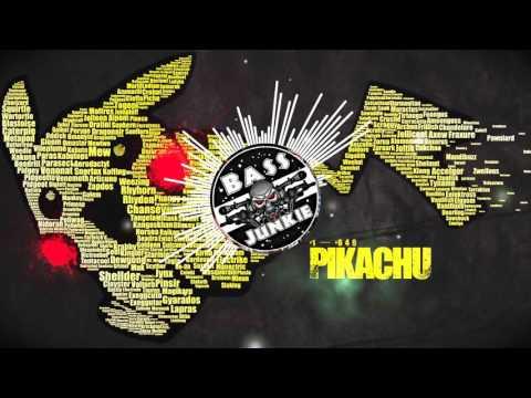 PIKACHU x Dubstep   Bass Junkie   Flerovium - Have Fun (VIP)