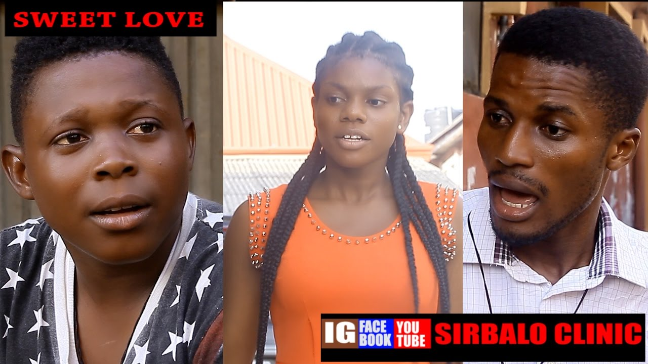 SIRBALO CLINIC - SWEET LOVE (DJ TONY KAY) (Nigerian Comedy