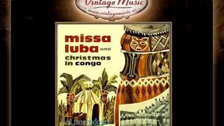 3Les Troubadours Du Roi Baudouin --  Credo Missa Luba Song