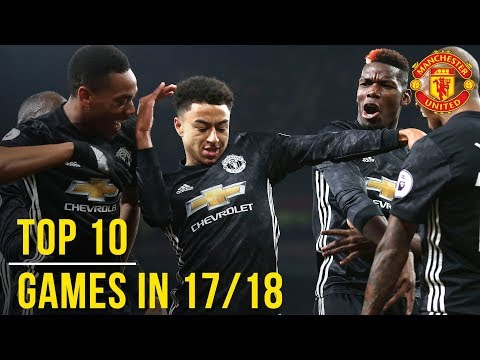 Manchester United Season Review: Top 10 Games! | Season 2017/18