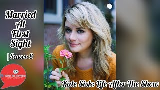 MAFS: Kate Sisk TALKS Life After The Show | Possible Boyfriend & MORE!?