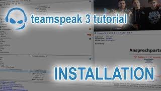 TeamSpeak 3 Anleitung Installation | Deutsch PC | TeamSpeak-Tutorial #02