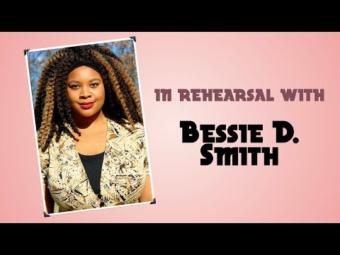 A Simply ay Cabaret: In Rehearsal with Bessie D. Smith