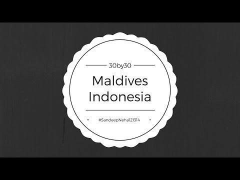 #SandeepNeha121314 Maldives ~ Indonesia