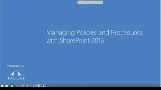 Managing Policies and Procedures with SharePoint 2013