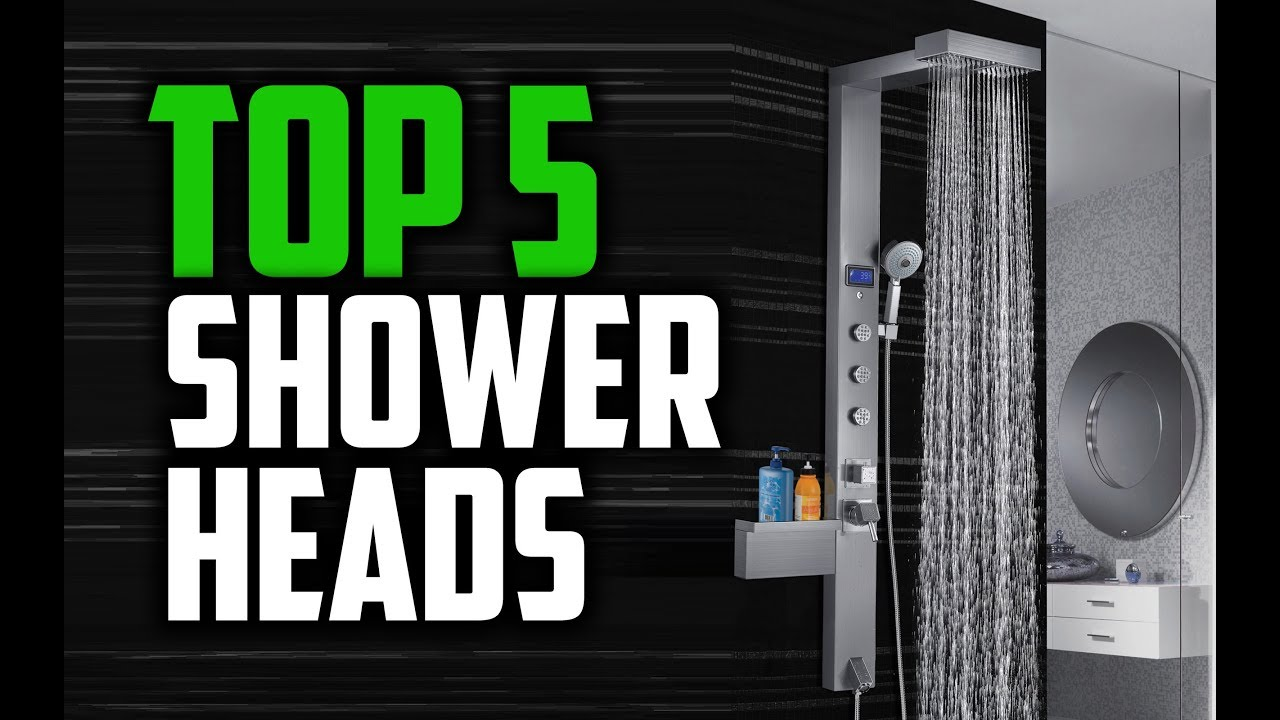 Best Shower Heads in 2018 - Which Is The Best Shower Head? - YouTube