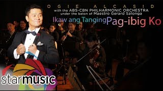 Download Ogie Alcasid - Ikaw ang Tanging Pag-ibig Ko (Official Lyric ) MP3 song and Music Video