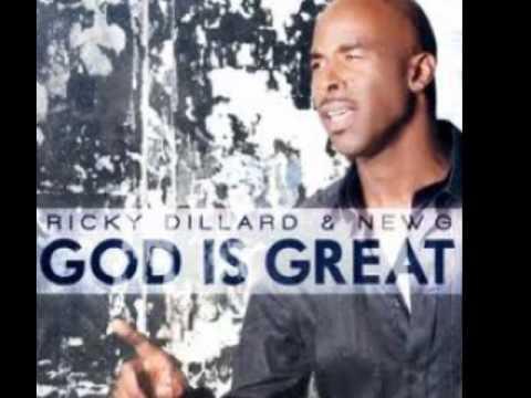 Ricky Dillard God Is Great