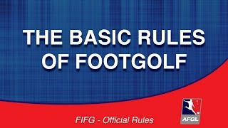 The Rules of FootGolf - Basic Rules - AFGL FootGolf Courses
