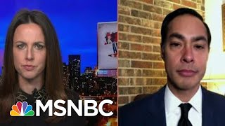 Julian Castro: 'There Needs To Be Accountability For Him Inciting Insurrection'   MSNBC