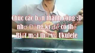 Sứ Thanh Hoa (Jay Chou) - ukulele hướng dẫn