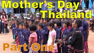 Mothers Day Thailand (Part 1: The kids sing for us)
