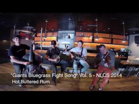 SF Giants Bluegrass Fight Song, Vol.5 - NLCS 2014 - Hot Buttered Rum