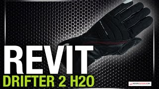 REVIT DRIFTER 2 H2O Motosiklet Eldiveni Hakkında MotosikletAksesuarlari.com 'da