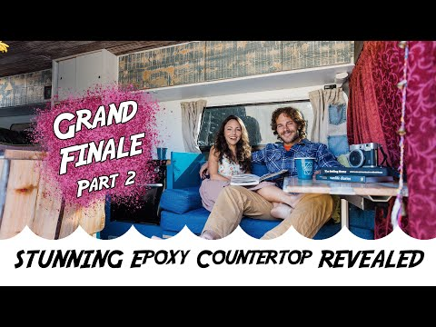 DIY Sprinter Van | GRAND FINALE | Stunning Epoxy Countertop REVEALED (Part 2)