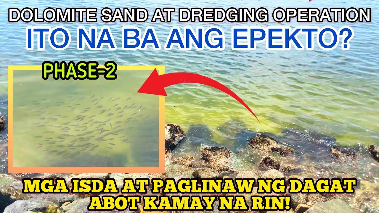 Download NAKAKAGULAT! MGA ISDA AT PAGLINAW NG DAGAT EPEKTO BA NG DOLOMITE SAND AT DREDGING?