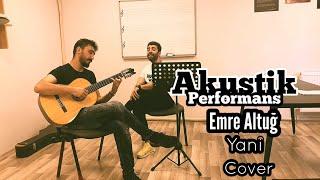 Ahmet Gök - Yani ( Akustik Cover) Resimi