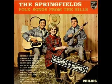 """The Springfields  """"Silver Threads and Golden Needles"""""""