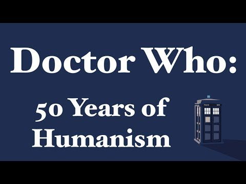 Doctor Who: 50 Years of Humanism