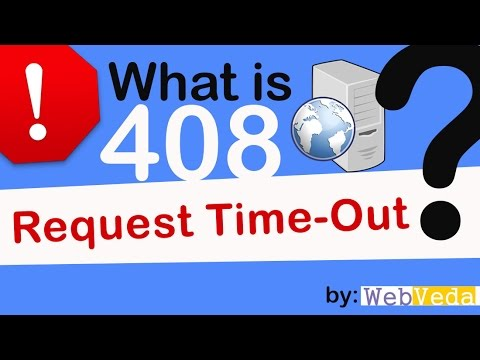What is 408 Request Time-Out server Error