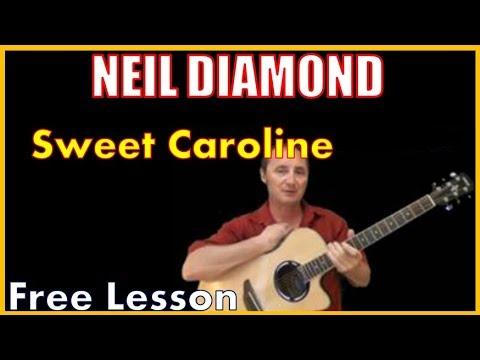 Sweet Caroline By Neil Diamond - (Free Lesson)