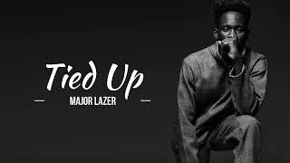 Major Lazer Tied Up feat. Mr. Eazi Raye lyrics.mp3
