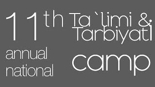 11th Annual Ta`limi & Tarbiyati Camp Promo