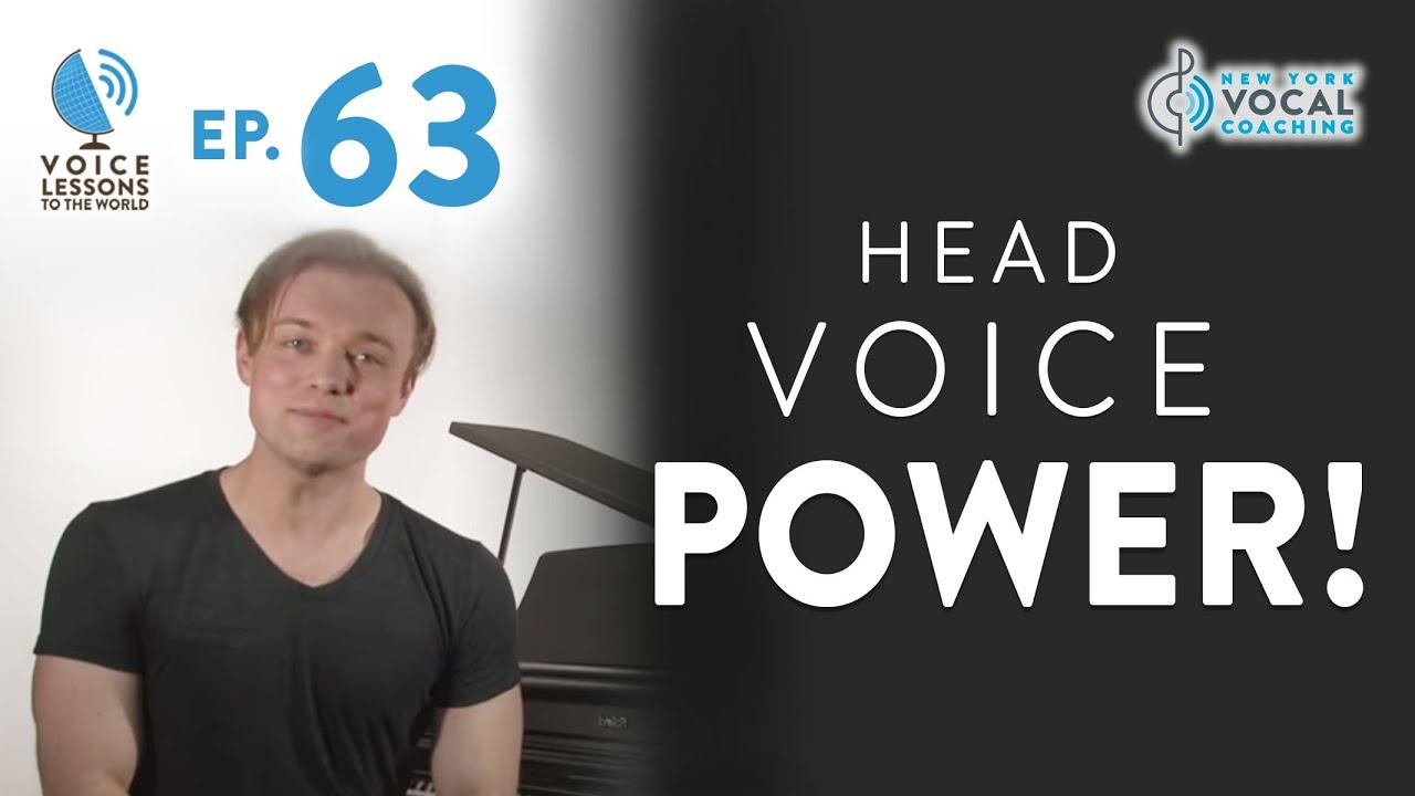 """Ep. 63 """"Head Voice POWER!"""""""
