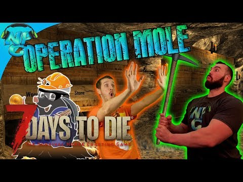Operation Mole is the GOAL - Officially Moving our Base Underground! 7 Days to Die E37