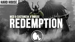 MCD & Castaneda x GMAXX - Redemption (Original Mix)