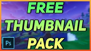 FREE Gaming Thumbnail Pack For Photoshop! FORTNITE PACK 2019