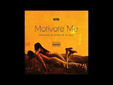 Mirror Monk - Motivate Me Prod. By RippaOnDaBeat